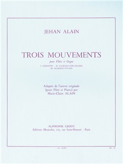 Jehan Alain: Trois Mouvements  (Flute/Organ) Books | Flute, Organ Accompaniment