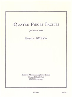 Eugène Bozza: Quatre Pièces Faciles (Flute/Piano) Books | Flute, Piano Accompaniment