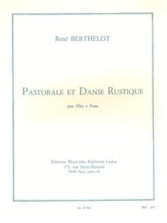 René Berthelot: Pastorale Et Danse Rustique (Flute/Piano) Books | Flute, Piano Accompaniment
