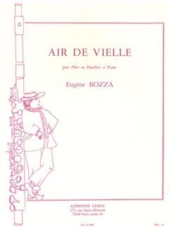 Eugène Bozza: Air de Vielle (Flute or Oboe/Piano) Books | Flute, Oboe, Piano Accompaniment