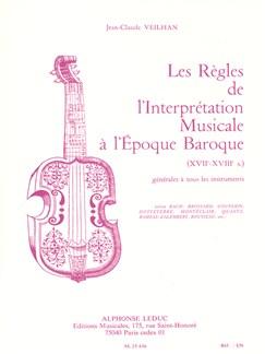 Jean-Claude Veilhan - Les Règles De L'interprétation Musicale À L'époque Baroque (Version Française) Books | Study Guide