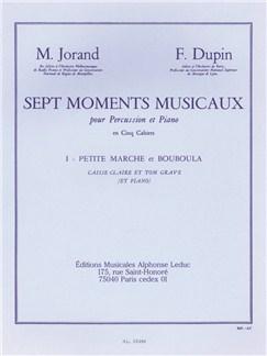 Marcel Jorand/François Dupin: 7 Moments Musicaux Vol.1 - Petite Marche Et Bouboula Books | Percussion, Drums, Piano Accompaniment