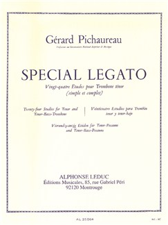 Gérard Pichaureau: Special Legato - 24 Studies For Tenor And Tenor Bass Trombone (Trombone) Books | Trombone