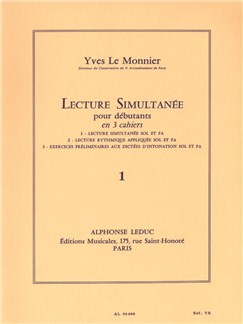 Yves Le Monnier: Simultaneous Reading, pour beginners (Volume 1 - Simultaneous Reading of Treble et Bass Clef) Livre | Tous Les Instruments