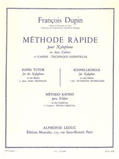 François Dupin: Méthode rapide pour Xylophone Vol.1 (Percussion Seule) Livre | Percussion