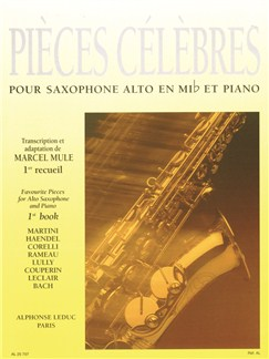 AL25708 - Pièces Célèbres Vol.1 (Alto Saxophone/Piano) (Mule) Books | Alto Saxophone, Piano Accompaniment
