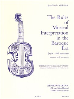 Jean-Claude Veilhan: The Rules of Musical Interpretation In The Baroque Era Books | All Instruments
