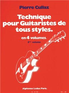 Pierre Cullaz: Technique Pour Guitaristes De Tous Styles Vol.2 Books | Guitar