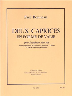 Paul Bonneau: Deux Caprices En Forme De Valse (Alto Saxophone/Piano) Books | Alto Saxophone, Piano Accompaniment