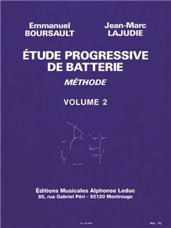 Emmanuel Boursault Et Jean-Marc Lajudie - Étude Progressive De Batterie , Vol. 2 Books | Drums, Study Guide