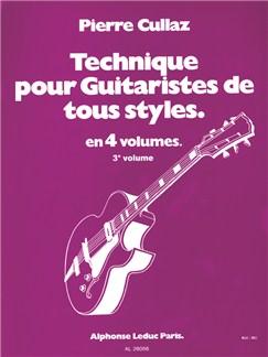 Pierre Cullaz: Technique Pour Guitaristes De Tous Styles Vol.3 Books | Guitar