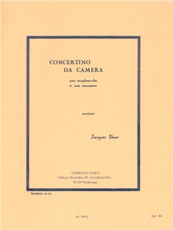 Jacques Ibert: Concertino Da Camera For Alto Saxophone And Eleven Instruments (Study Score) Books | Alto Saxophone, Chamber Group