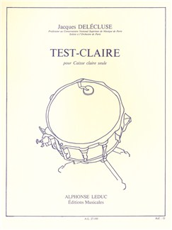 Jacques Delécluse: Test-Claire (Snare Drum) Books | Drums, Percussion