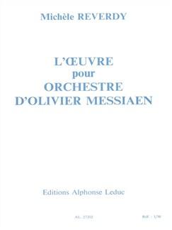 Michèle Reverdy: L'Oeuvre pour Orchestre d'Olivier Messiaen (Book) Books |