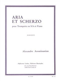 Alexandre Aroutiounian - Aria et Scherzo pour trompette en si bémol et Piano Livre | Trompette, Piano, Partitions