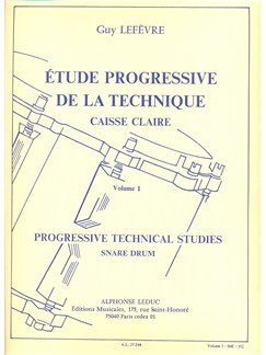 Guy Lefèvre: Étude Progressive De La Technique Pour Caisse Claire Vol.1 (Snare Drum) Books | Drums, Percussion