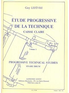 Guy Lefèvre - Étude progressive de la technique pour caisse claire, vol. 1 Livre | Batterie