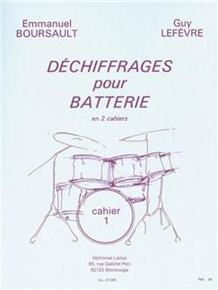 Emmanuel Boursault/Guy Lefèvre: Déchiffrages Pour Batterie - Vol. 1 (Drums) Livre | Percussion