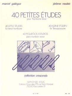 Marcel Galiègue/Jérôme Naulais: 40 Little Studies  (Bass Trombone) Livre | Trombone