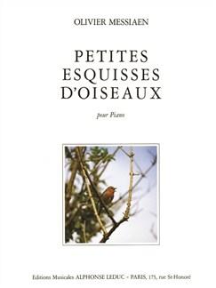 Oliver Messiaen - Petites Esquisses d'oiseaux pour Piano Livre | Piano, Partitions