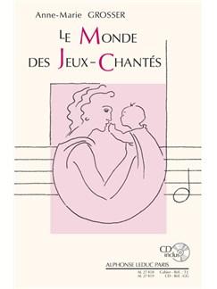 Grosser: Le monde des jeux chantés pour les moins de 2 ans (livre + cd) : le livre Books | Theory Books and Papers