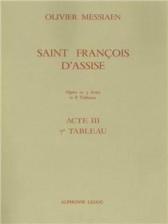 Olivier Messiaen: Saint François d'Assise Vol.7: Act 3, Tableau 7 (Opera) Livre | Opéra