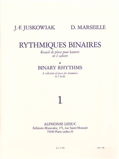 Jacques-François Juskowiak/Dominique Marseille: Rythmiques Binaires Vol.1 Books | Drums, Percussion