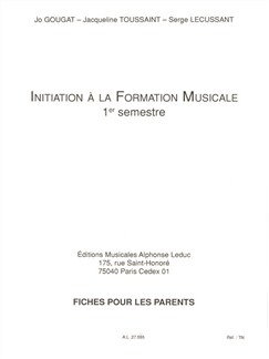 Jo Gougat/Jacqueline Toussaint/Serge Lecussant: Initiation To Musical Studies (Volume 1) Books | Theory Books and Papers