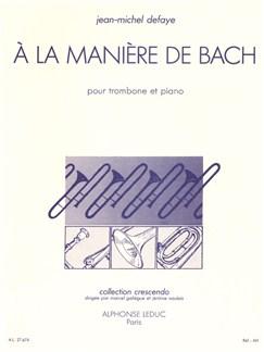 Jean-Michel Defaye: À La Manière De Bach (Trombone/Piano) Books | Trombone, Piano Accompaniment