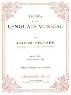 Olivier Messiaen: Tecnica De Mi Lenguaje Musical Books | Organ