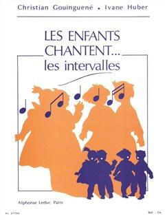 Les Enfants Chantent... Les Intervalles Books | Voice, Score, Study Guide