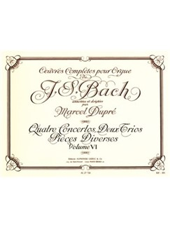 J.S. Bach: Complete Organ Works (Volume 6) With Annotations And Fingerings By Marcel Dupré Books | Organ