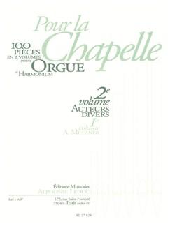 Divers: Pour La Chapelle Volume 2/Orgue Books | Organ