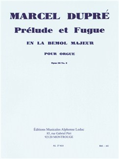 Marcel Dupré: Prélude Et Fugue In A-Flat Major (Organ) Books | Organ