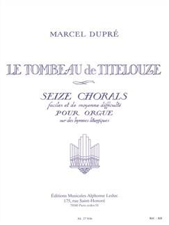 Marcel Dupré: Le Tombeau De Titelouze - Seize Chorals (Organ) Books | Organ