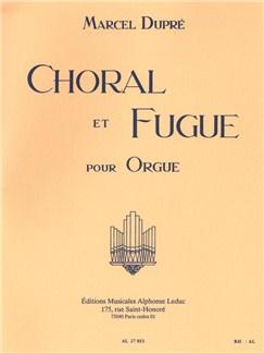 Marcel Dupré: Choral Et Fugue Op.57 Books | Organ