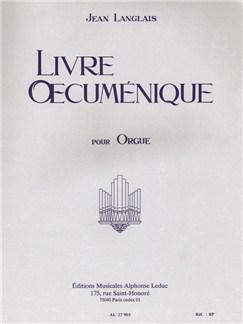 Jean Langlais: Livre oecuménique (Orgue) Livre | Orgue