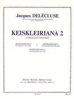 Jacques Delécluse: Keiskleiriana 2 (12 Etudes For Snare Drum) Books | Percussion, Drums