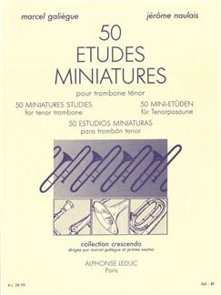 Marcel Galiègue/Jérôme Naulais: 50 Miniature Studies For Tenor Trombone Books | Trombone