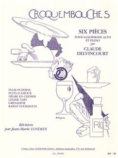 Claude Delvincourt: Croquembouches - Six Pièces Pour Saxophone Alto et Piano (Saxophone Alto/Piano) Livre | Saxophone Alto, Accompagnement Piano