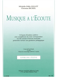 Michelle-Odile Gillot/Christian Bickel: Musique À L'Ecoute Books | Theory Books and Papers