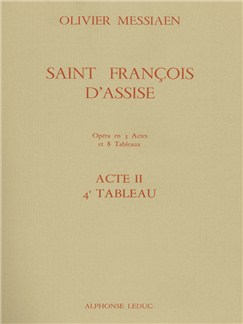 Olivier Messiaen: Saint François D'Assise Vol.4 - Act 2 Tableau 4 Books | Opera