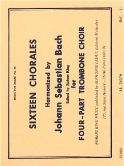 J.S. Bach: Sixteen Chorales (4 Trombones) (Score) Books | Trombone (Quartet)
