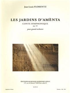 Jean-Louis Florentz: Les Jardins d'Amènta Op.13, Conte symphonique (Orchestra) Books | Orchestra