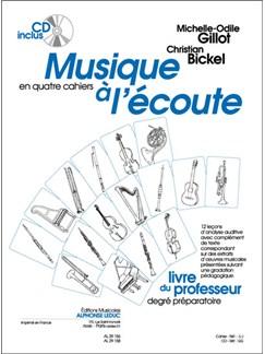 Bickel: Musique À L'écoute (En 4 Cahiers) Première Année/Cycle Ii Livre Du Maître Avec Cd - Le Cahier Books |