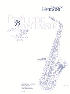 Armando Ghidoni: Prélude et Fantaisie (Saxophone-Alto & Piano) Livre | Saxophone Alto Duo, Saxophone Tenor, Accompagnement Piano
