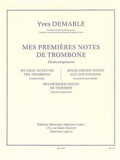 Yves Demarle: Mes Premières Notes De Trombone (Trombone solo) Buch | Posaune