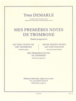 Yves Demarle: Mes Premières Notes De Trombone (Trombone solo) Books | Trombone