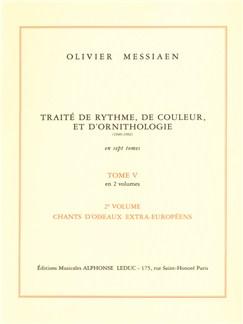 Olivier Messiaen: Traité de Rythme, de Couleur, et d'Ornithologie Vol.5/2 (Livre) Livre |