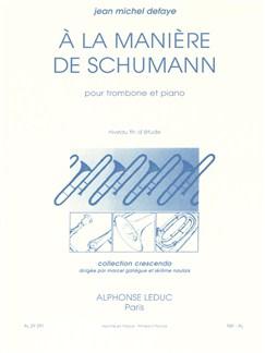 Jean-Michel Defaye: À La Manière De Schumann (Trombone/Piano) Books | Trombone